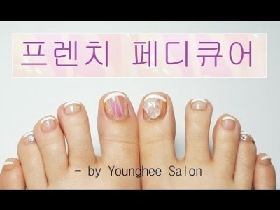 [요청네일]프렌치 페디큐어/French pedicure tutorial ㅣ Younghee Salon